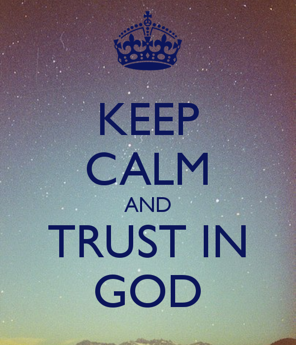 God Keep Me Strong Quotes: How To Trust God When Trusting God Is Hard To Do… « Rachel